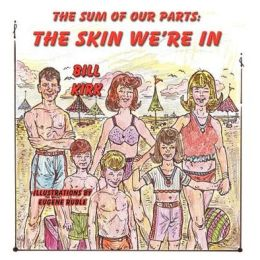 The Skin We're In: The Sum of our Parts Series