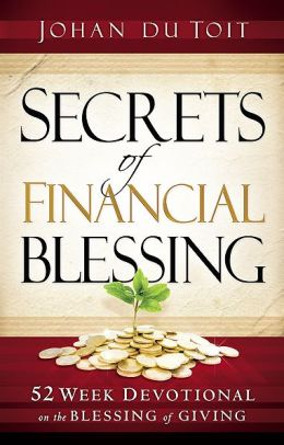 Secrets of Financial Blessing: 52 Week Devotional on the Blessing of Giving