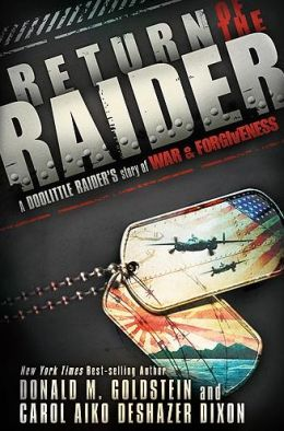 Return of the Raider: A Doolittle Raider's Story of War and Forgiveness