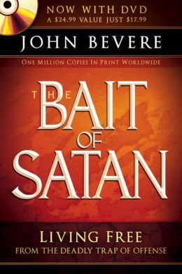 The Bait of Satan (Book with Dvd): Living Free from the Deadly Trap of Offense