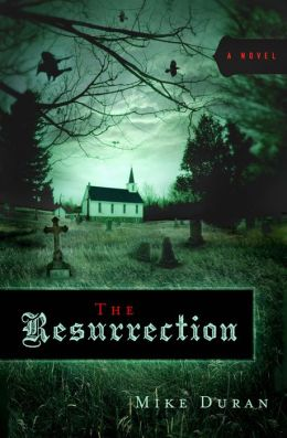 The Resurrection: A Novel