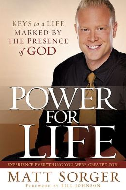 Power for Life: Keys to a Life Marked by the Presence of God