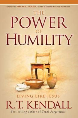 The Power of Humility: Living like Jesus