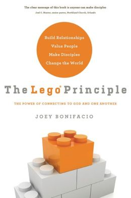 The LEGO Principle: The Power of Connecting to God and One Another