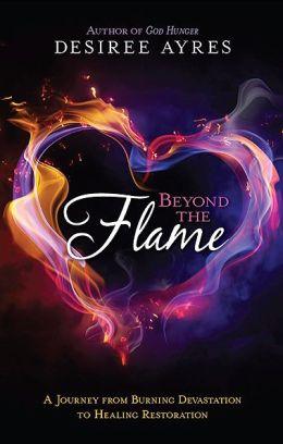 Beyond the Flame