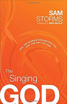 The Singing God: Feel the Passion God has for You...Just as You are...Today