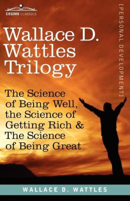 Wallace D. Wattles Trilogy