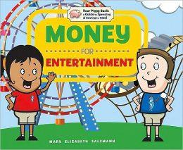 Money for Entertainment