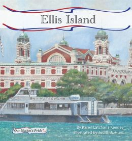 Ellis Island (Our Nation's Pride Series: Set 2)