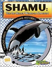 Shamu: The 1st Killer Whale in Captivity