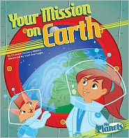 Your Mission on Earth