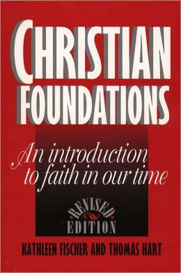 Christian Foundation: An Introduction to Faith in Our Time