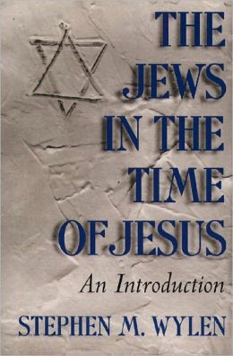 Jews in the Time of Jesus, The: And Introduction