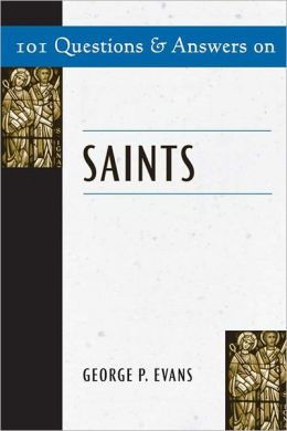 101 Questions & Answers on Saints