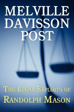 The Legal Exploits Of Randolph Mason
