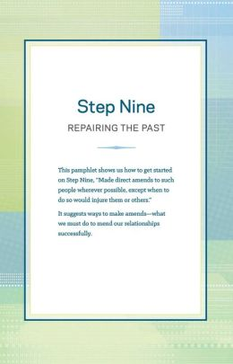 Step 9 AA Repairing the Past: Hazelden Classic Step Pamphlets
