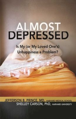 Almost Depressed: Is My (or My Loved One's) Unhappiness a Problem