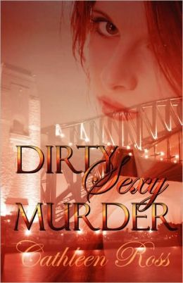 Dirty Sexy Murder