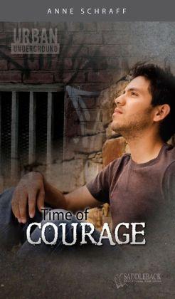 Time of Courage (Urban Underground Series)