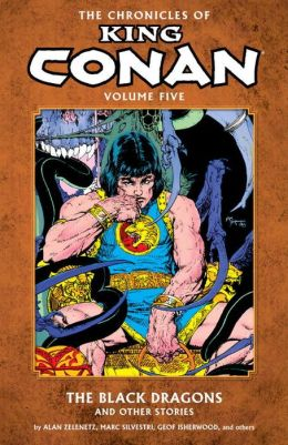 The Chronicles of King Conan, Volume 5: The Black Dragons and Other Stories