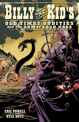 Billy the Kid's Old Timey Oddities, Volume 3: The Orm of Loch Ness
