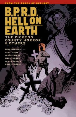 B.P.R.D. Hell on Earth, Volume 5: The Pickens County Horror and Others