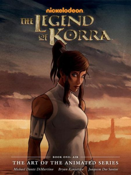 The Legend of Korra: The Art of the Animated Series, Book 1: Air