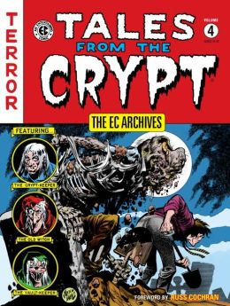 The EC Archives: Tales from the Crypt, Volume 4