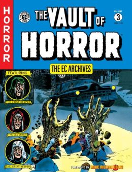 The EC Archives: The Vault of Horror, Volume 3