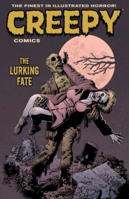 Creepy Comics, Volume 3: The Lurking Fate