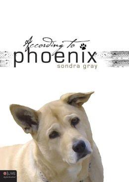 According to Phoenix Sondra Gray