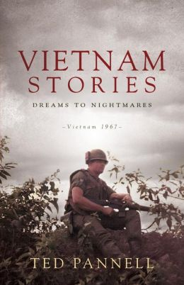 Vietnam Stories - Dreams to Nightmares