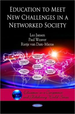 Education to Meet New Challenges in a Networked Society