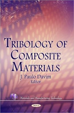 Tribology of Composite Materials