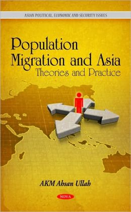 Population Migration and Asia: Theories and Practice