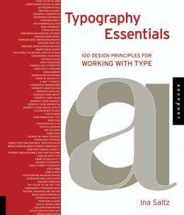 Typography Essentials: 100 Design Principles for Working with Type (PagePerfect NOOK Book)