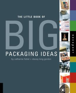 Little Book of Big Packaging Ideas (PagePerfect NOOK Book)