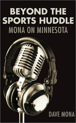 Beyond the Sports Huddle: Mona on Minnesota