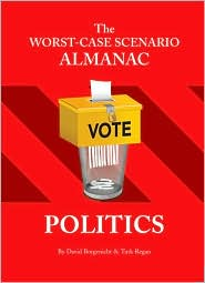 The Worst-Case Scenario Almanac: Politics