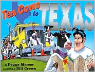 Ten Cows to Texas