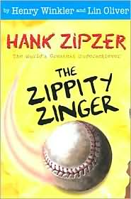 The Zippity Zinger (Hank Zipzer Series #4)
