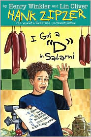 I Got a D in Salami: Hank Zipzer; the Mostly True Confessions of the World's Best Underachiever