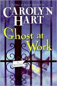 Ghost at Work (Bailey Ruth Raeburn Series #1)