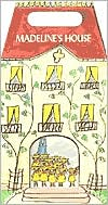 Madeline's House: Madeline, Madeline's Rescue, Madeline and the Bad Hat/Boxed Set of 3 Books
