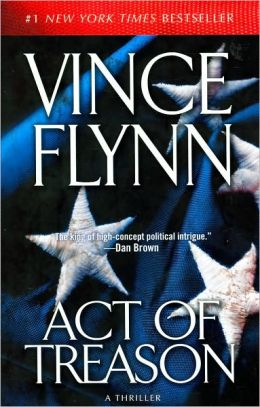 Act of Treason (Mitch Rapp Series #7)