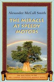 The Miracle at Speedy Motors (No. 1 Ladies' Detective Agency Series #9)