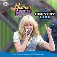 Country Girl (Hannah Montana Series)