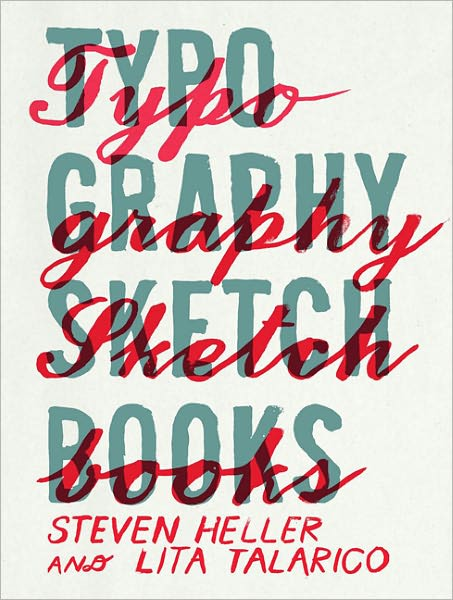 Text mining books free download Typography Sketchbooks (English Edition) by Steven Heller, Lita Talarico
