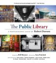 Book Cover Image. Title: The Public Library:  A Photographic Essay, Author: Bill Moyers
