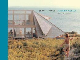 Beach Houses: Andrew Geller